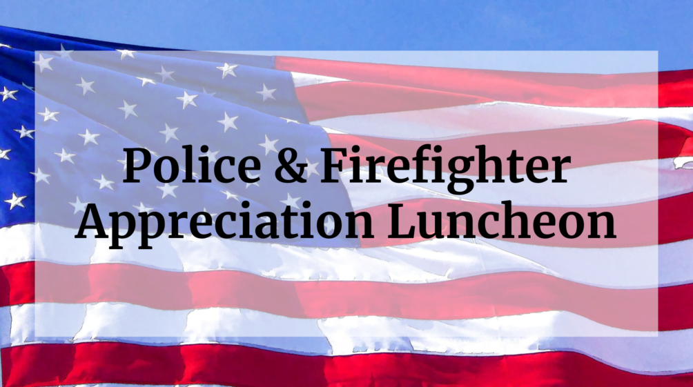 Police & Firefighter Appreciation Luncheon